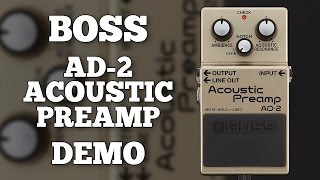 "Boss AD-2 Acoustic Preamp Demo (Including ""Notch"" Feedback Control)"