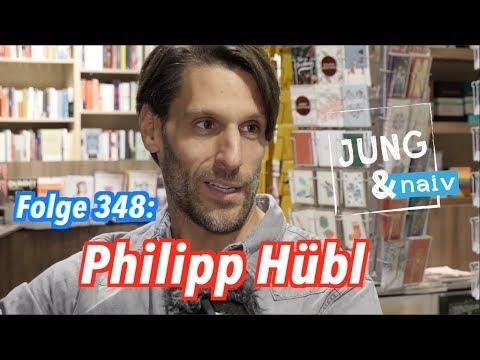 Philosoph Philipp Hübl - Jung & Naiv: Folge 348