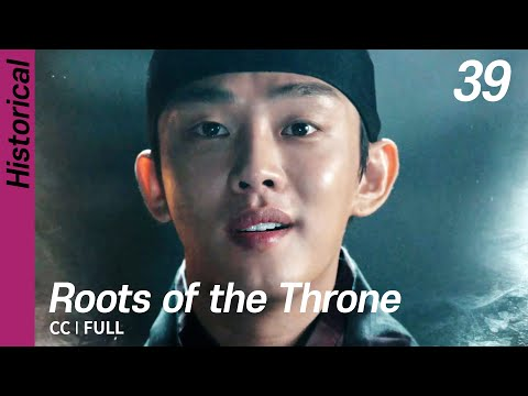 [CC/FULL] Roots Of The Throne EP39 | 육룡이나르샤