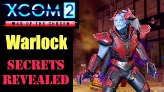 XCOM 2 War of the Chosen: Warlock Details