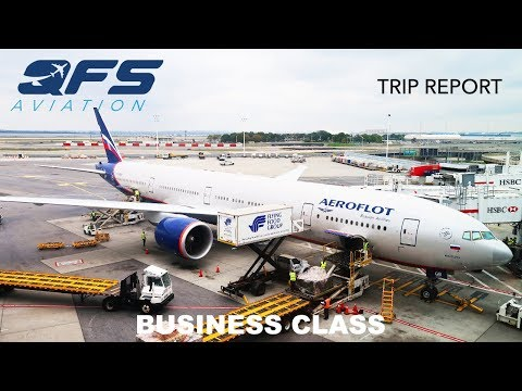 TRIP REPORT | Aeroflot - 777 300 - New York (JFK) to Moscow (SVO) | Business Class