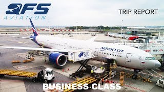 TRIP REPORT | Aeroflot - 777 300 - New York (JFK) to Moscow (SVO) | Business Class
