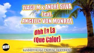 Tiago M. & Andre Silva feat. Angelic Von Monroe -