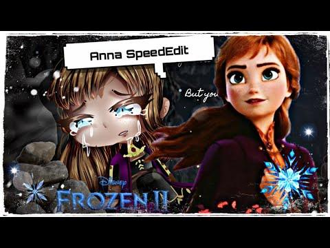 _- The Next Right Thing / Anna Frozen 2 / GACHA SPEEDEDIT -_ #GachaLife #Frozen2 #TheNextRightThing