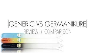 Generic vs GERmanikure | GERmanikure Crystal Nail File Review + Comparison