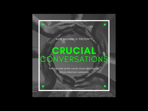 Nashville NABJ presents Crucial Conversations - Rev. Kelly Smith, Jr.