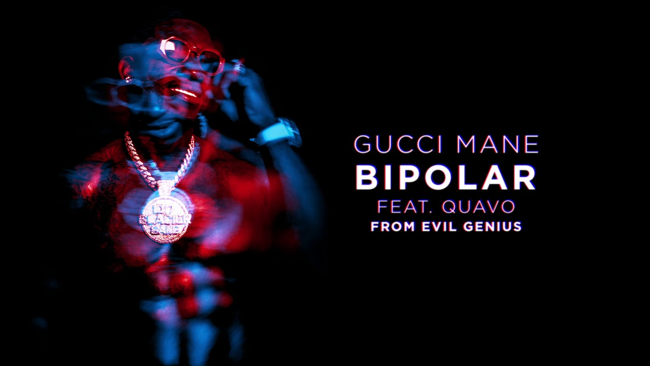 Gucci Mane - BiPolar feat  Quavo [Official Audio]