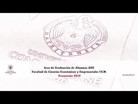 Acto De Graduación De Grado ADE. Facultad De Económicas Y Empresariales. UCM