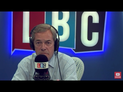 The Nigel Farage Show: What do we need to do?. Live LBC - 23rd May 2017