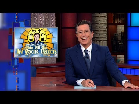 Stephen Colbert Gets All Up In Your Faith