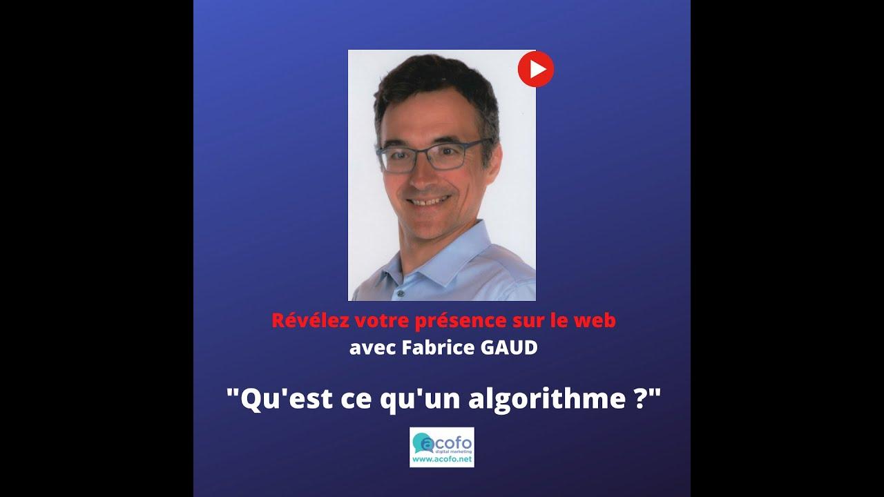 Qu'est ce qu'un algorithme sur Internet ?