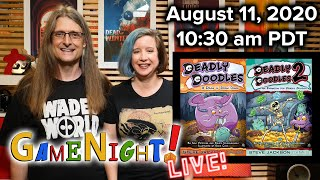 GameNight! Live! Aug 11, 2020 10:30am PDT Deadly Doodles & Deadly Doodles 2 Expansion!