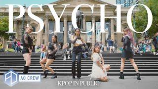 KPOP IN PUBLIC Red Velvet 'PSYCHO' Dance Cover [AO CREW - AUSTRALIA] ONE SHOT vers.