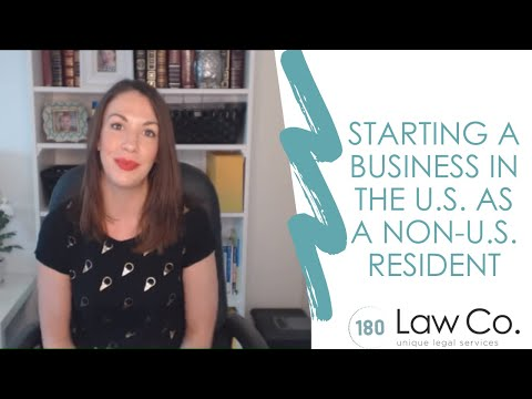 Starting A Business In The US As A Non-Resident - All Up In Yo' Business