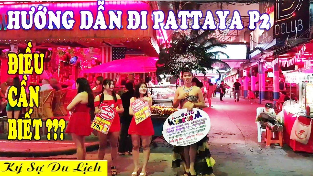 Hướng Dẫn Đi Pattaya – Những Điều Nên Biết – Du Lịch Thái Lan P2