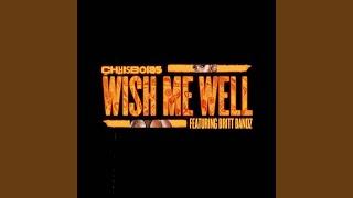 Wish Me Well (feat. Britt Bandz)