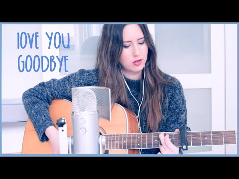 Love You Goodbye - One Direction (cover)