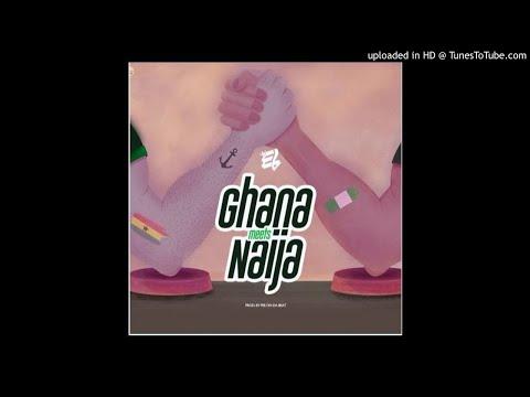 E.L - Ghana Meets Naija