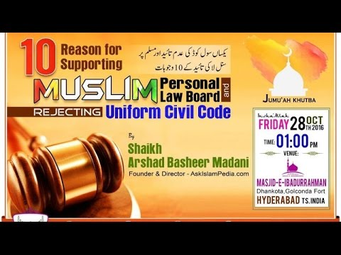 10 Reason for Supporting Muslim Personal Law Board & REJECTING Uniform Civil Code