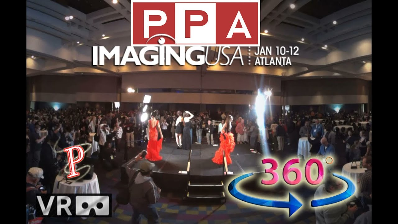 PPA Imaging Expo 2016.. A VR 360video Experience