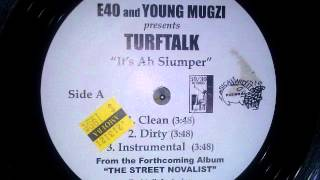 Turf Talk • Its A Slumper Instrumental [MM&?]