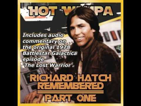 Richard Hatch Remembered - Part One