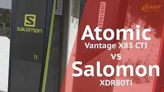 Salomon XDR80Ti vs Atomic Vantage X83CTI