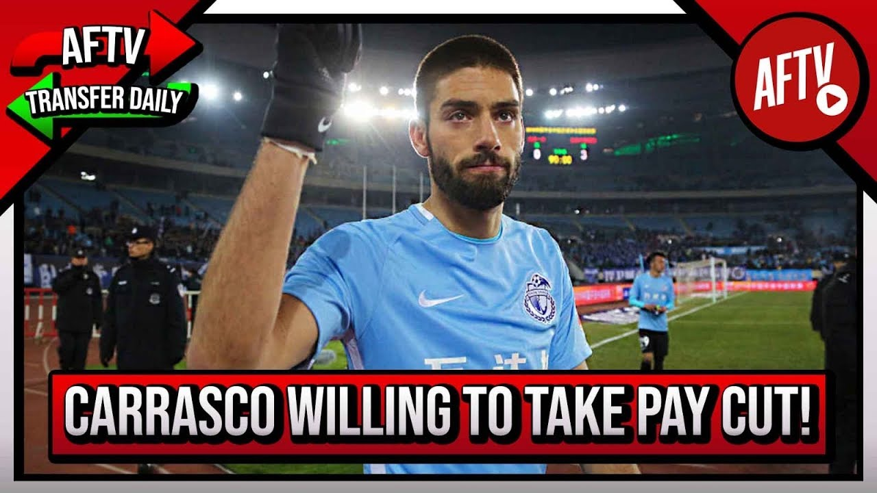 Carrasco Willing To Take Pay Cut To Move From China To Arsenal | AFTV Transfer Daily image