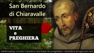 San Bernardo domandò nell'orazione a Nostro Signore, quale fosse st...
