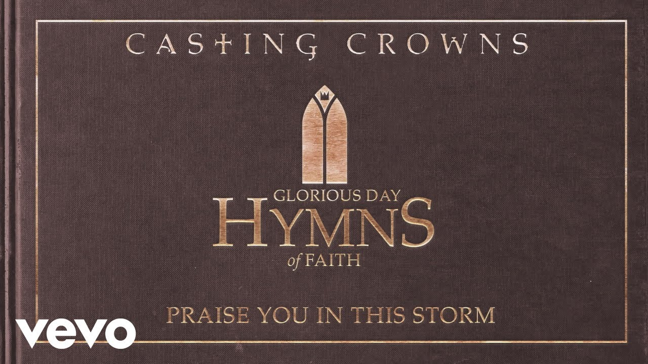 casting-crowns-praise-you-in-this-storm-acoustic-audio-castingcrownsvevo