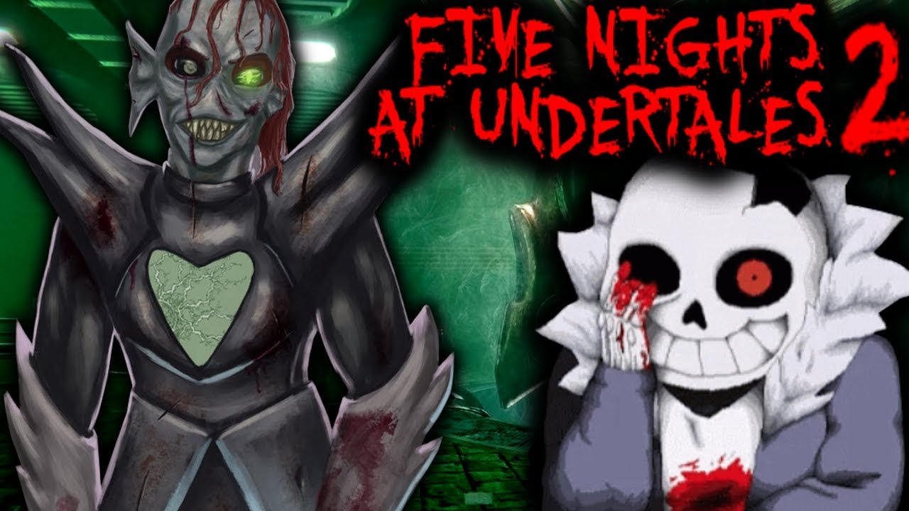 Undertale Horror Is Back Five Nights At Undertale S 2 Full Game Undertale X Fnaf Game Youtube