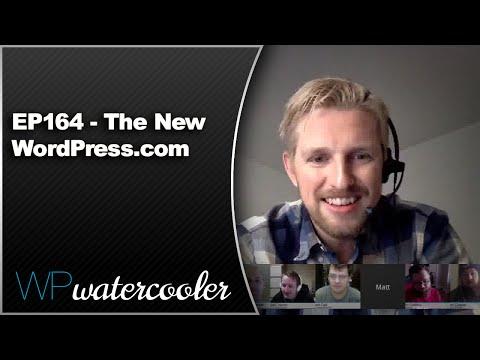 EP164 - The New WordPress.com - Nov 30 2015 - WPwatercooler