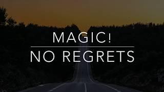 Gambar cover MAGIC! - No Regrets (Lyrics/Tradução/Legendado)