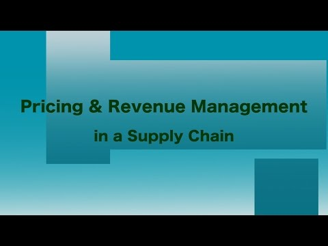 Pricing & Revenue Management in  a Supply Chain - With Examples such as Overbooking