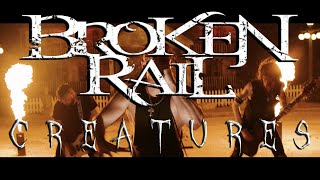 """BrokenRail """"Creatures"""" (Official Music Video)"""