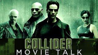Matrix Reboot In The Works - Collider Movie Talk