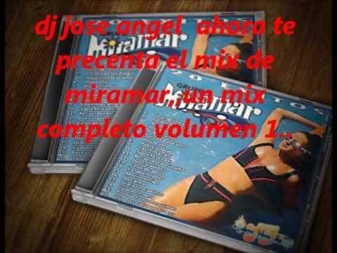 miramar mix 2012 vol 1 dj jose angel