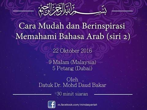 Sesi Bahasa Arab Bersama Dr Mohd Daud Bakar   Siri 2