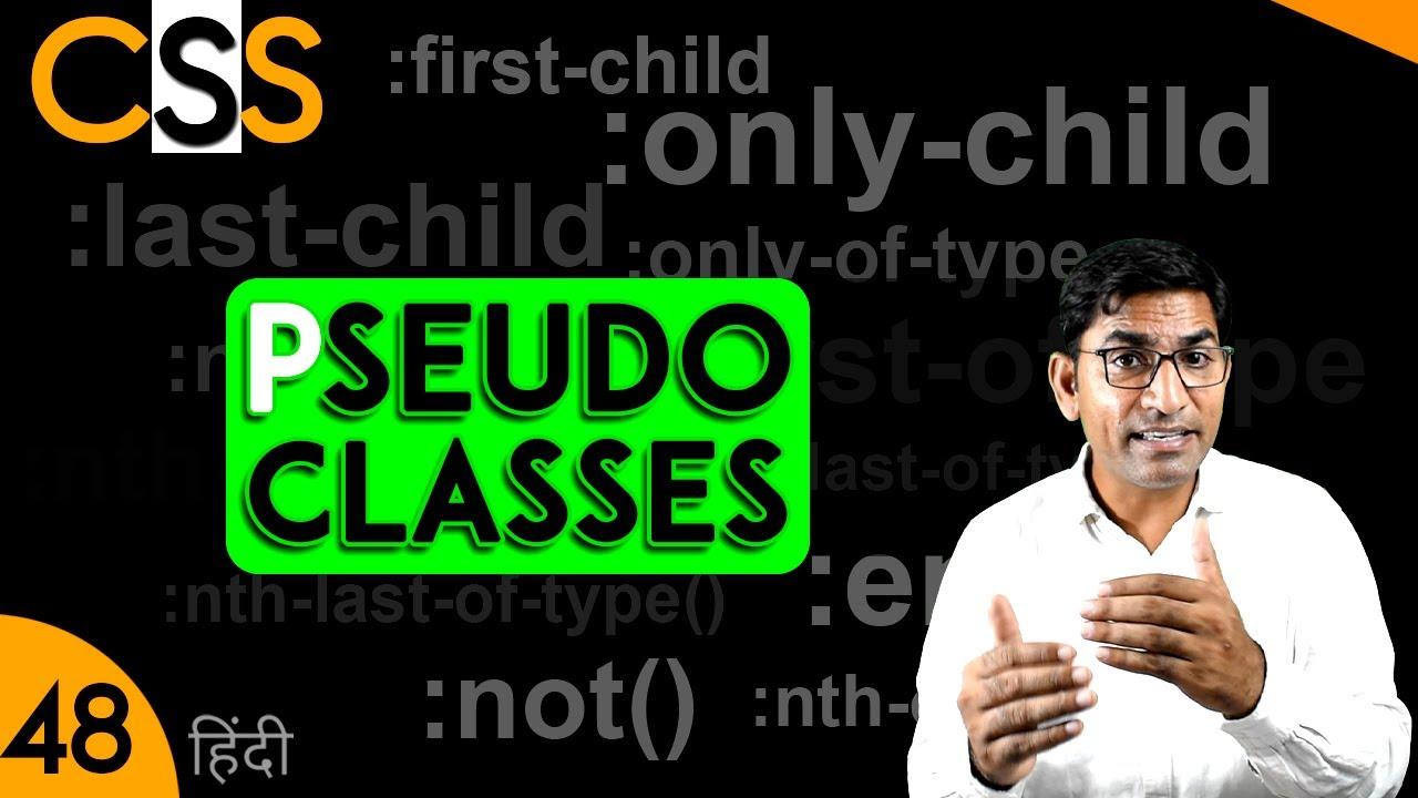 CSS Pseudo Classes Selectors Tutorial in Hindi Urdu | CSS 48