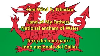 Inno nazionale Galles - National anthem of Wales (WLS/EN/IT Testo)