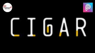 Cigar Text Effect tutorial Using PixelLab & Picsart || LazyboyzzZ creative media