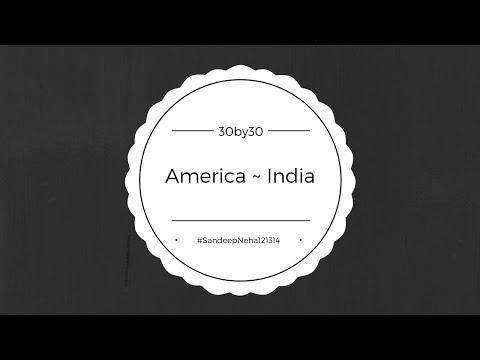 #SandeepNeha121314 America ~ India