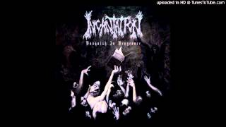 Incantation - Ascend into the Eternal HQ