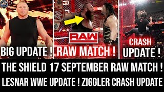 The Shield Next RAW Match COMING ! Lesnar FUTURE Update !  WWE Raw 17 September 2018 Highlights