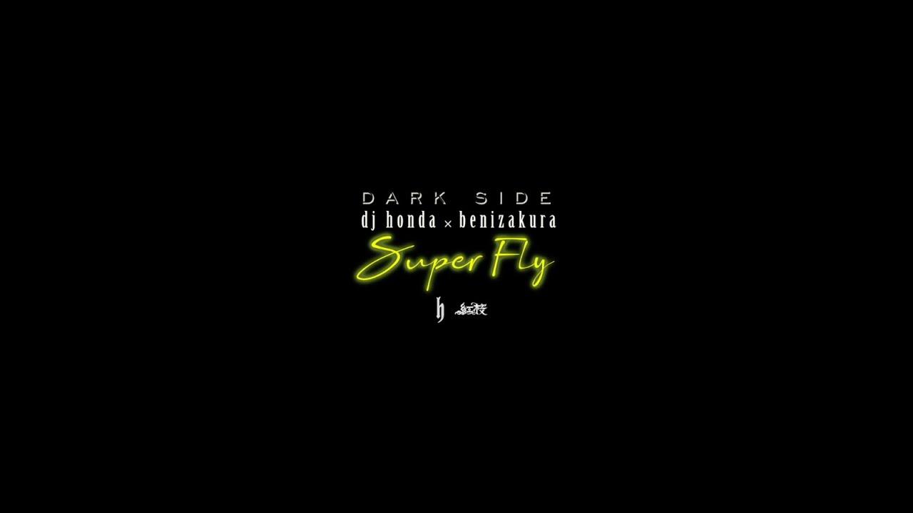 dj honda x 紅桜 / Super Fly