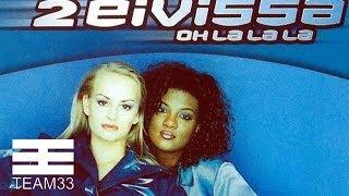 Download 2 Eivissa - Oh La La La MP3 song and Music Video