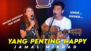 Nabila Maharani - Yang Penting Happy - Jamal Mirdad (Cover ft. Tri Suaka)
