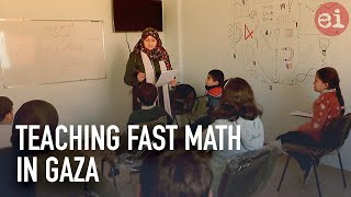 Teaching fast math in Gaza