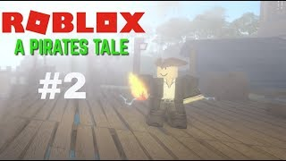 ROBLOX A Pirates Tale #2: THE QUEST FOR THE INFERNO SWORD