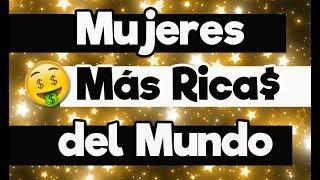 LAS 10 MUJERES MÁS RICAS DEL MUNDO - Randómetro - Día De La Mujer